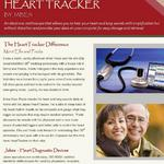HeartTracker enewsletter series targeted to patients and cardiologists educating users on the merits of clinical and business intelligence solutions (electronic health diagnostics software).